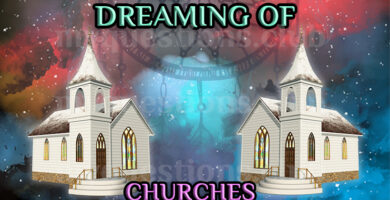 DREAMING OF CHURCHES