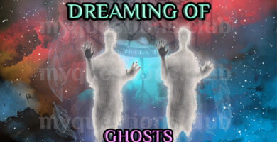 DREAMING OF GHOSTS