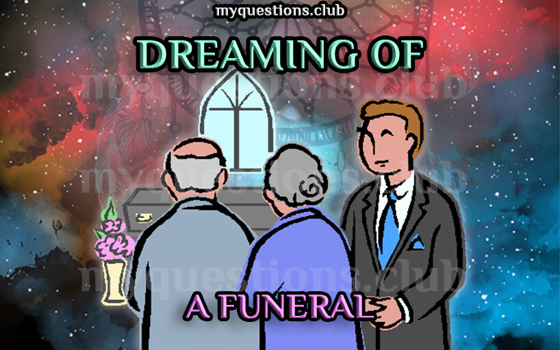 DREAMING OF A FUNERAL