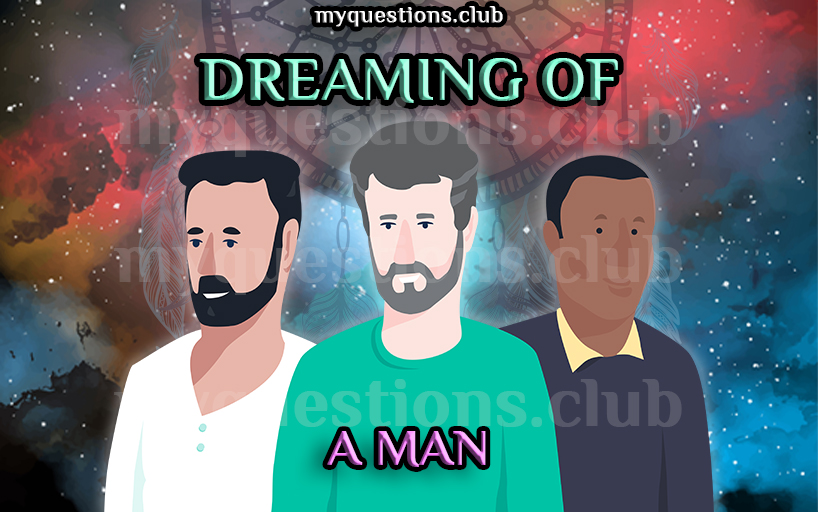 DREAMING OF A MAN