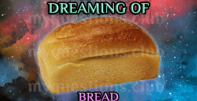 DREAMING OF BREAD