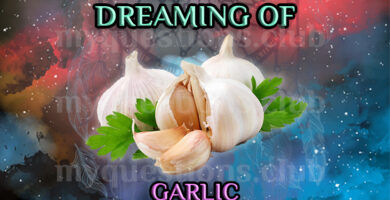 DREAMING OF GARLIC