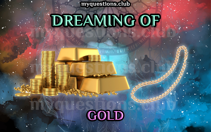 DREAMING OF GOLD