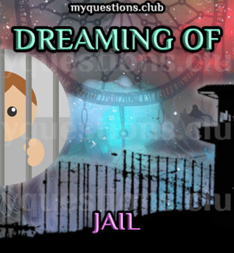 DREAMING OF JAIL