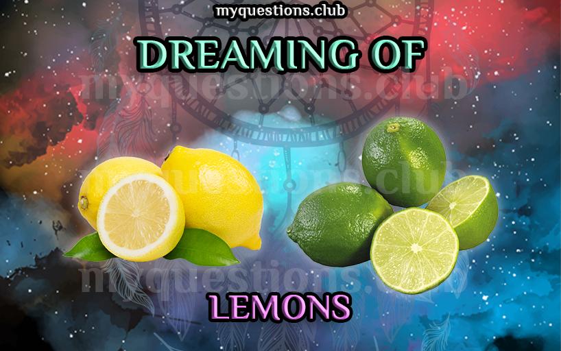 DREAMING OF LEMONS