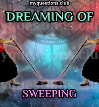 DREAMING OF SWEEPING