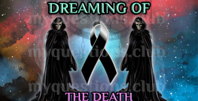 DREAMING OF THE DEATH