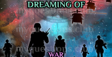 DREAMING OF WAR