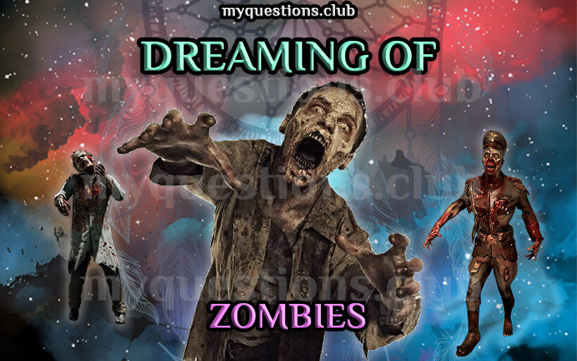 DREAMING OF ZOMBIES