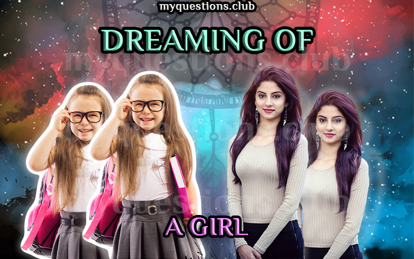 DREAMING OF A GIRL