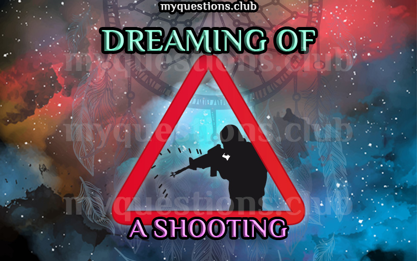 DREAMING OF A SHOOTING