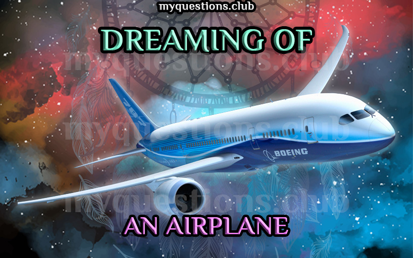 DREAMING OF AN AIRPLANE