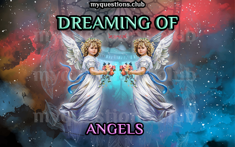 DREAMING OF ANGELS