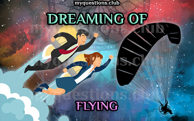 DREAMING OF FLYING