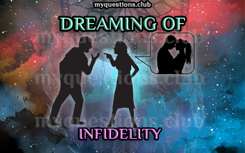 DREAMING OF INFIDELITY