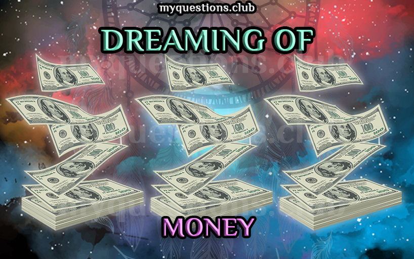 DREAMING OF MONEY