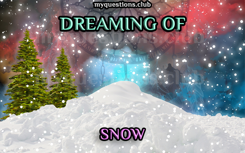 DREAMING OF SNOW