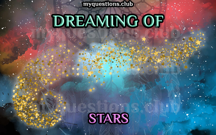 DREAMING OF STARS