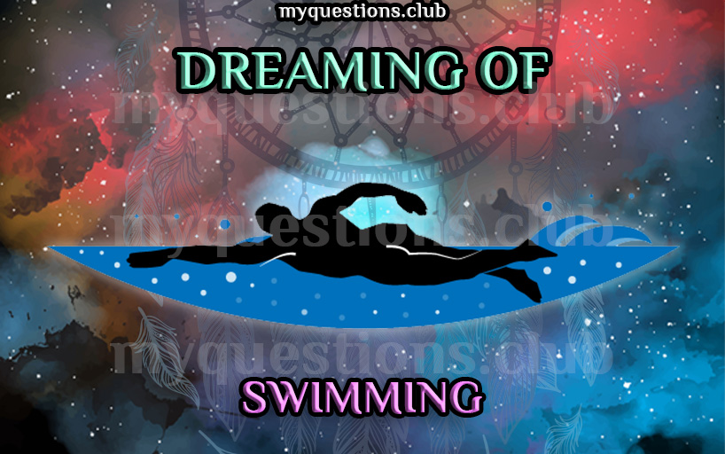 DREAMING OF SWIMMING