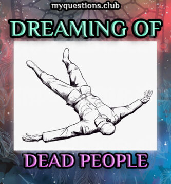 DREAMING OF DEAD PEOPLE