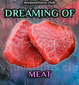 DREAMING OF MEAT