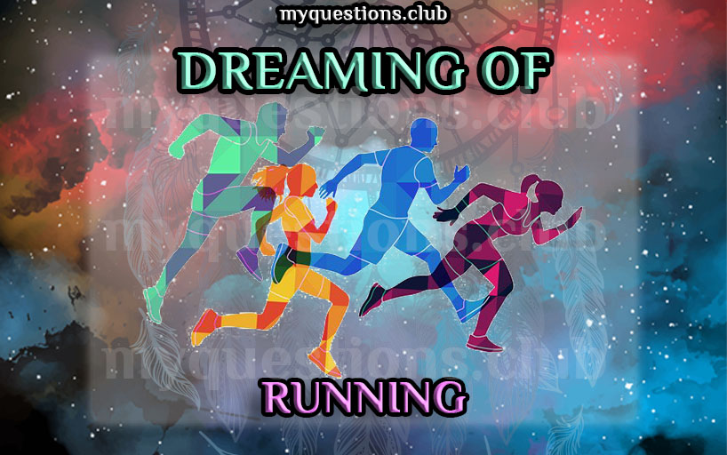 DREAMING OF RUNNING