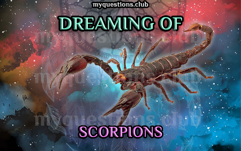 DREAMING OF SCORPIONS