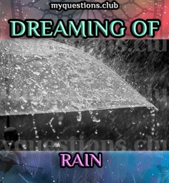 DREAMING OF RAIN