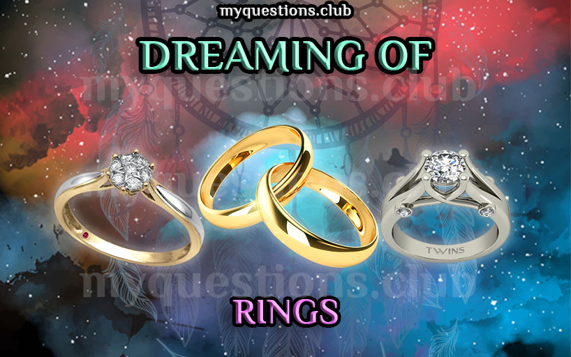 DREAMING OF RINGS