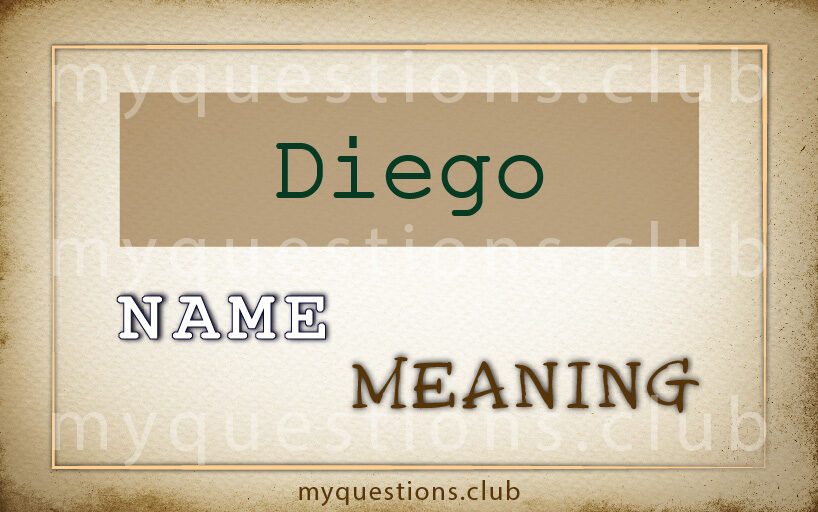 DIEGO NAME MEANING