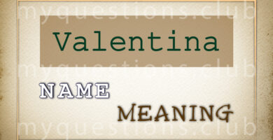 VALENTINA NAME MEANING