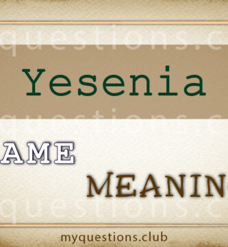 YESENIA NAME MEANING