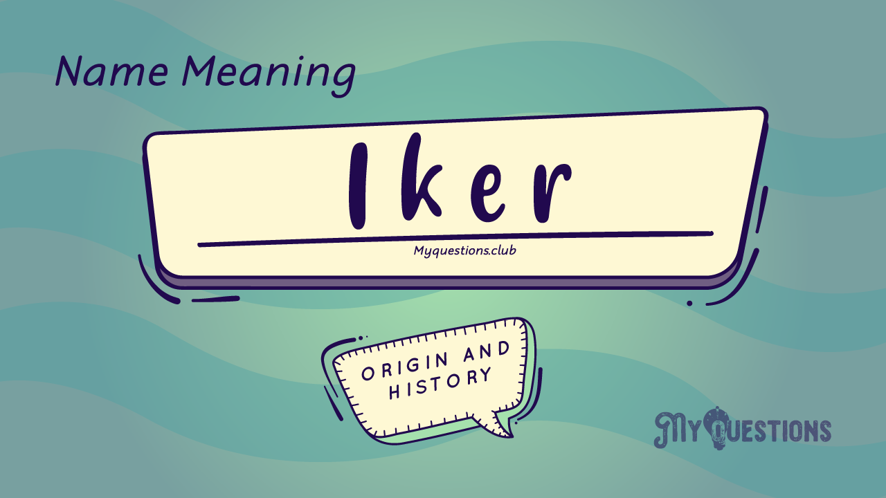 IKER-NAME-MEANING