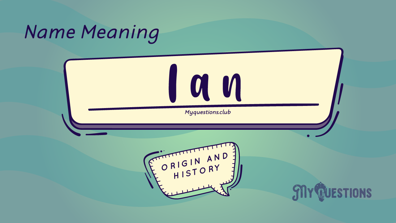 IAN-NAME-MEANING
