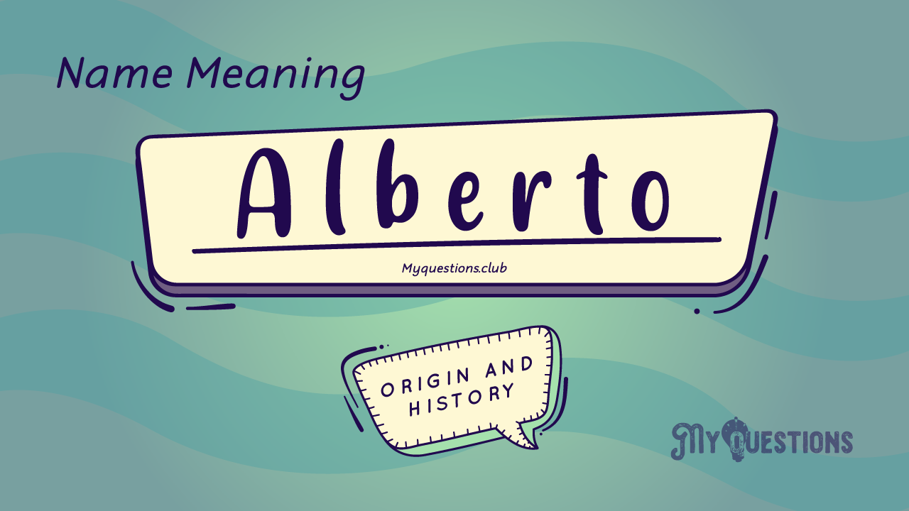 ALBERTO NAME MEANING