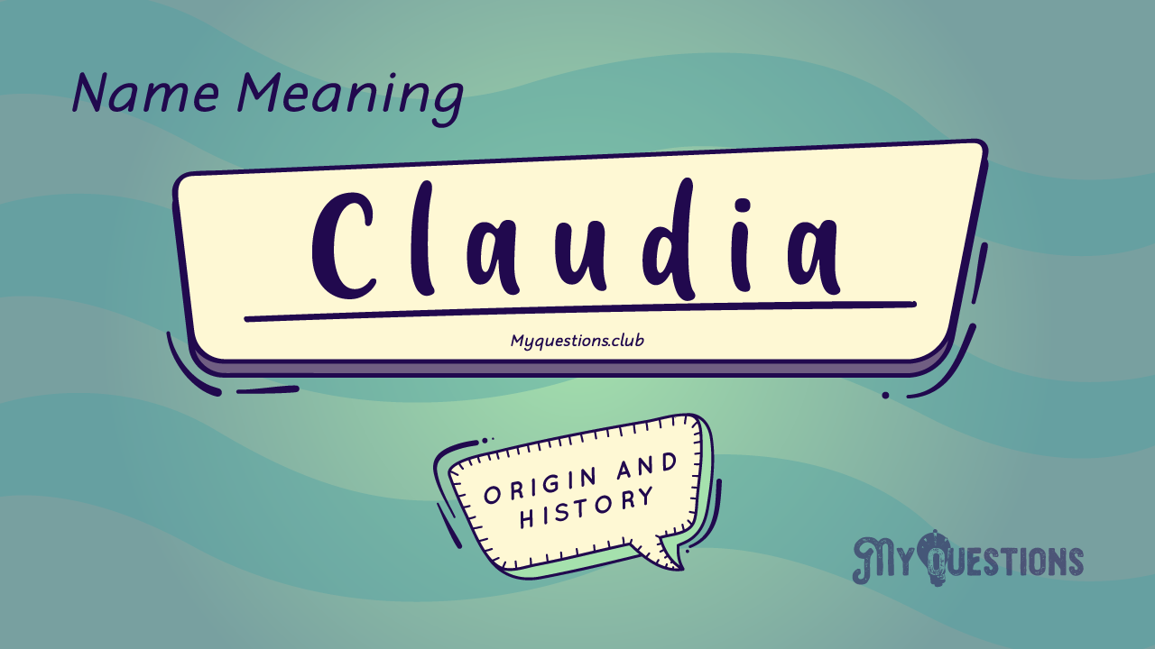 CLAUDIA NAME MEANING