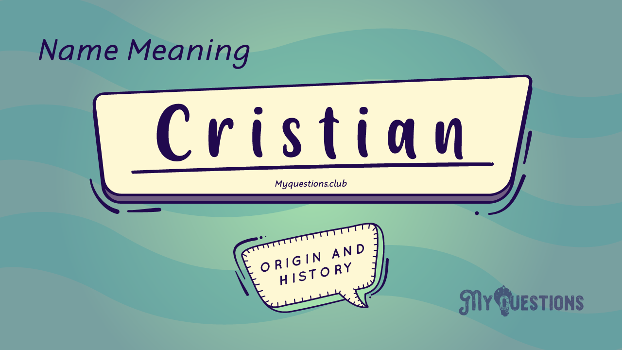 CRISTIAN NAME MEANING