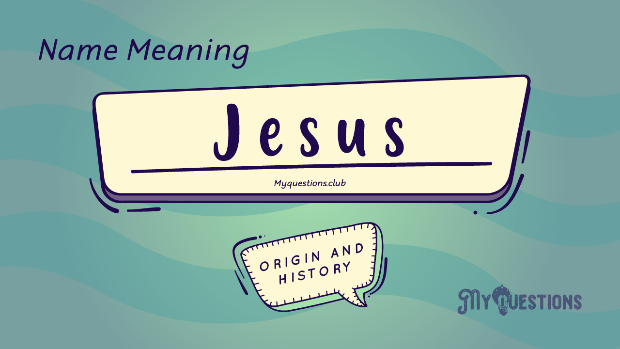 JESUS NAME MEANING