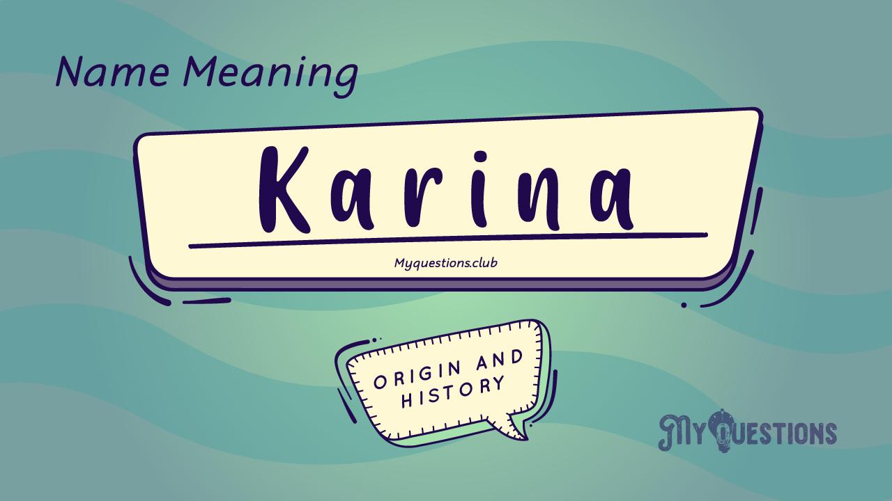 KARINA NAME MEANING