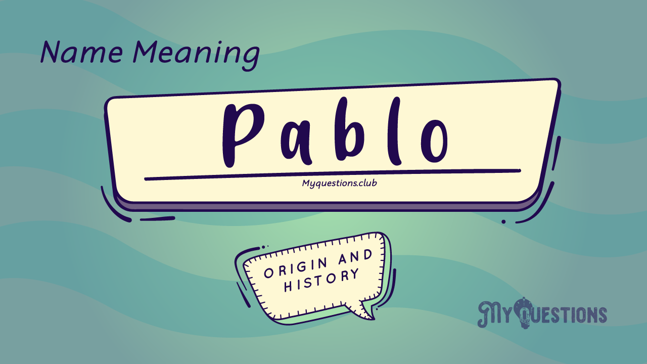 PABLO-NAME-MEANING