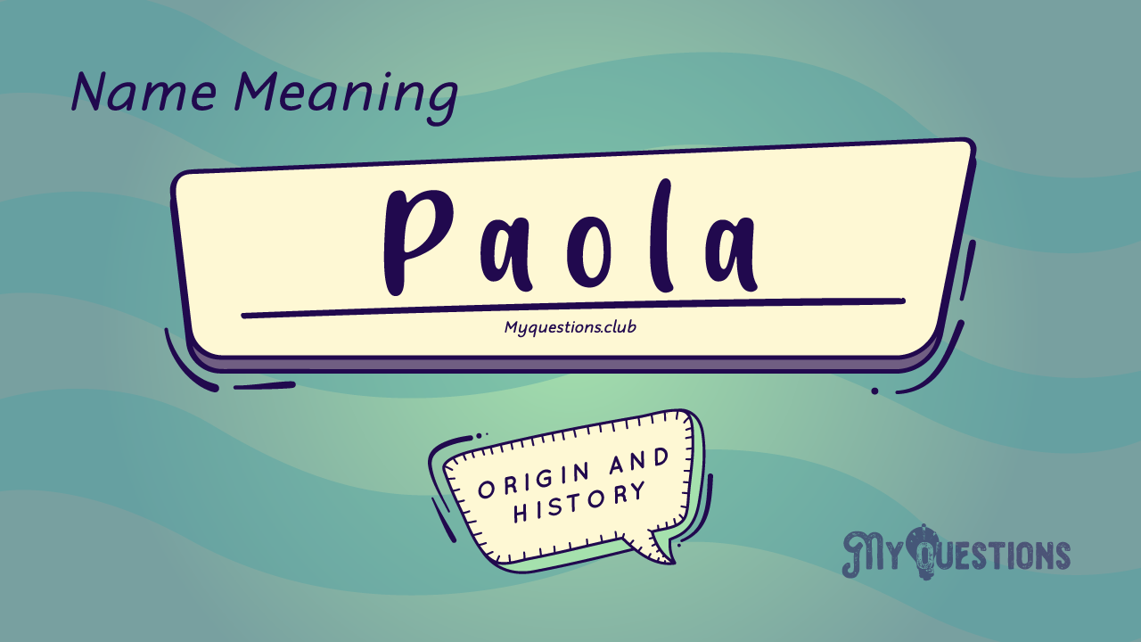 PAOLA NAME MEANING
