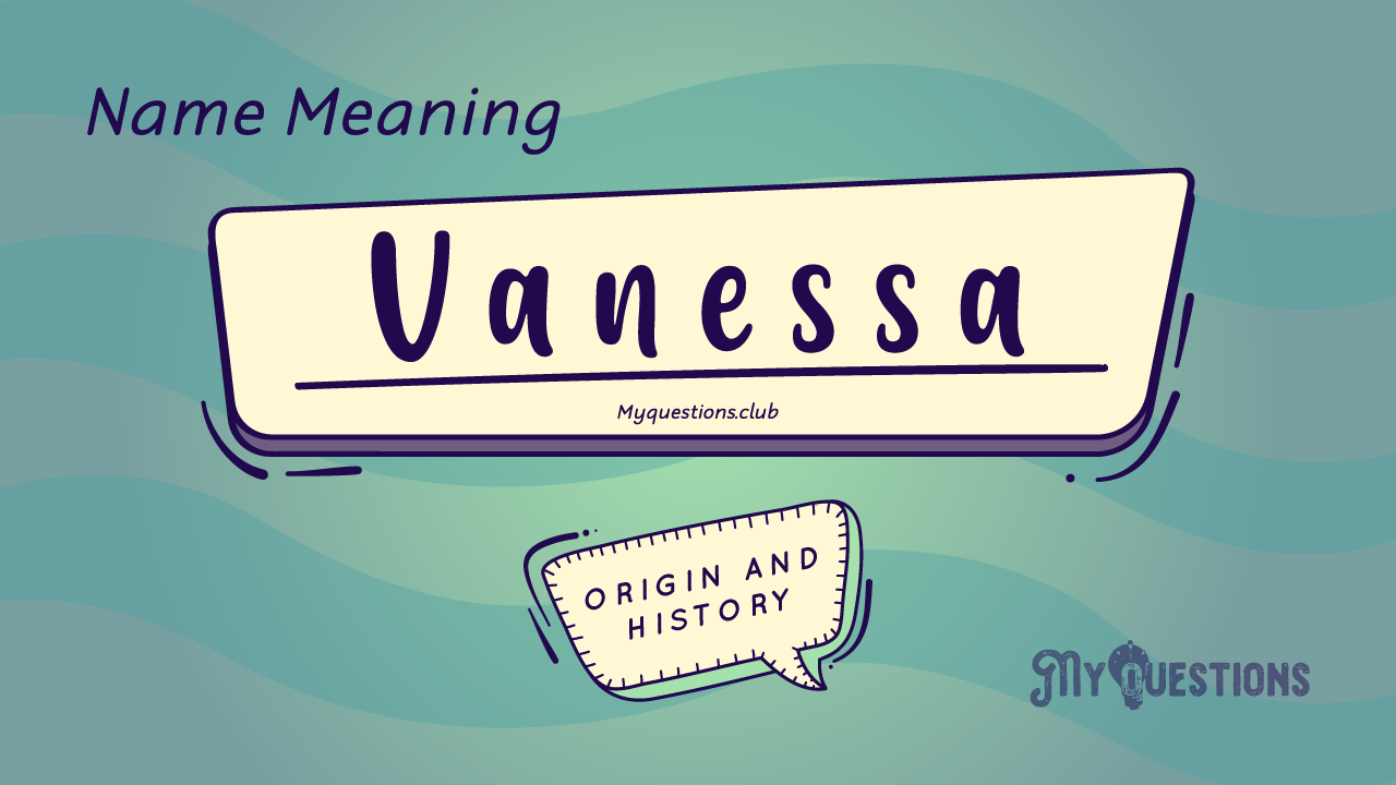 VANESSA NAME MEANING