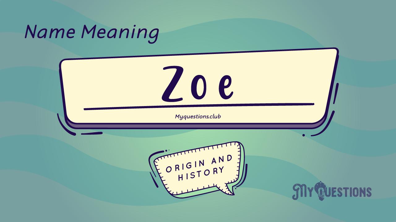 ZOE NAME MEAN