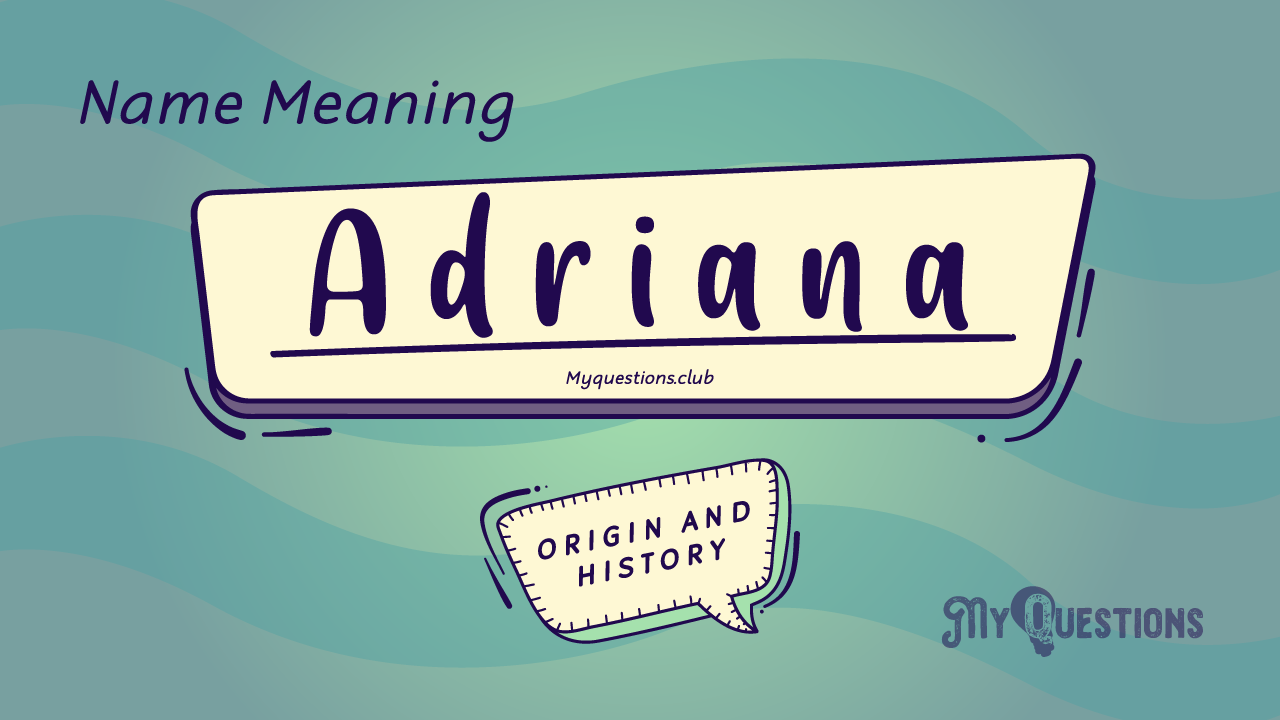 ADRIANA NAME MEANING
