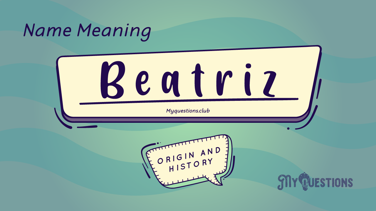 BEATRIZ NAME MEANING