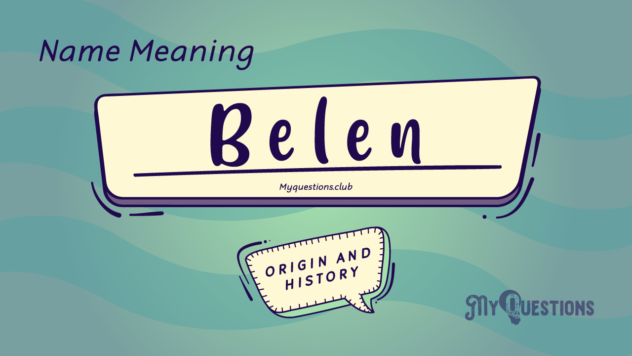 BELEN NAME MEANING
