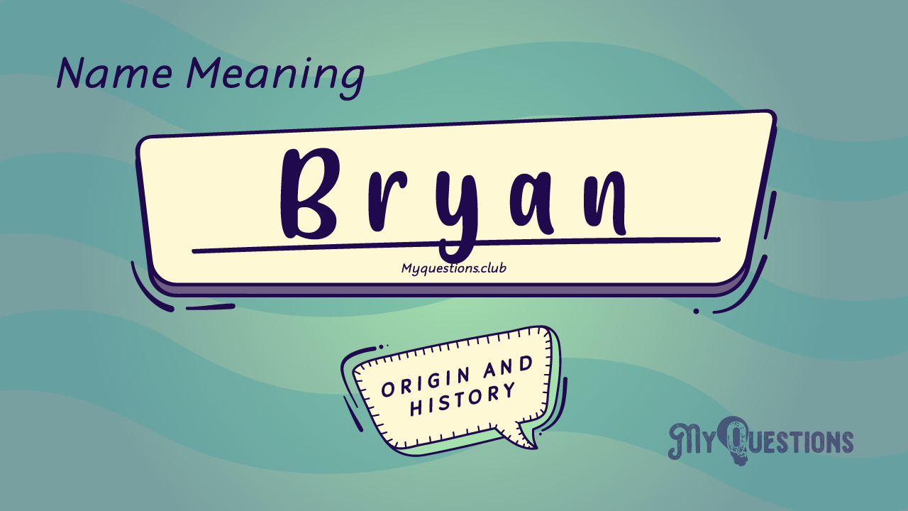 BRYAN NAME MEANING