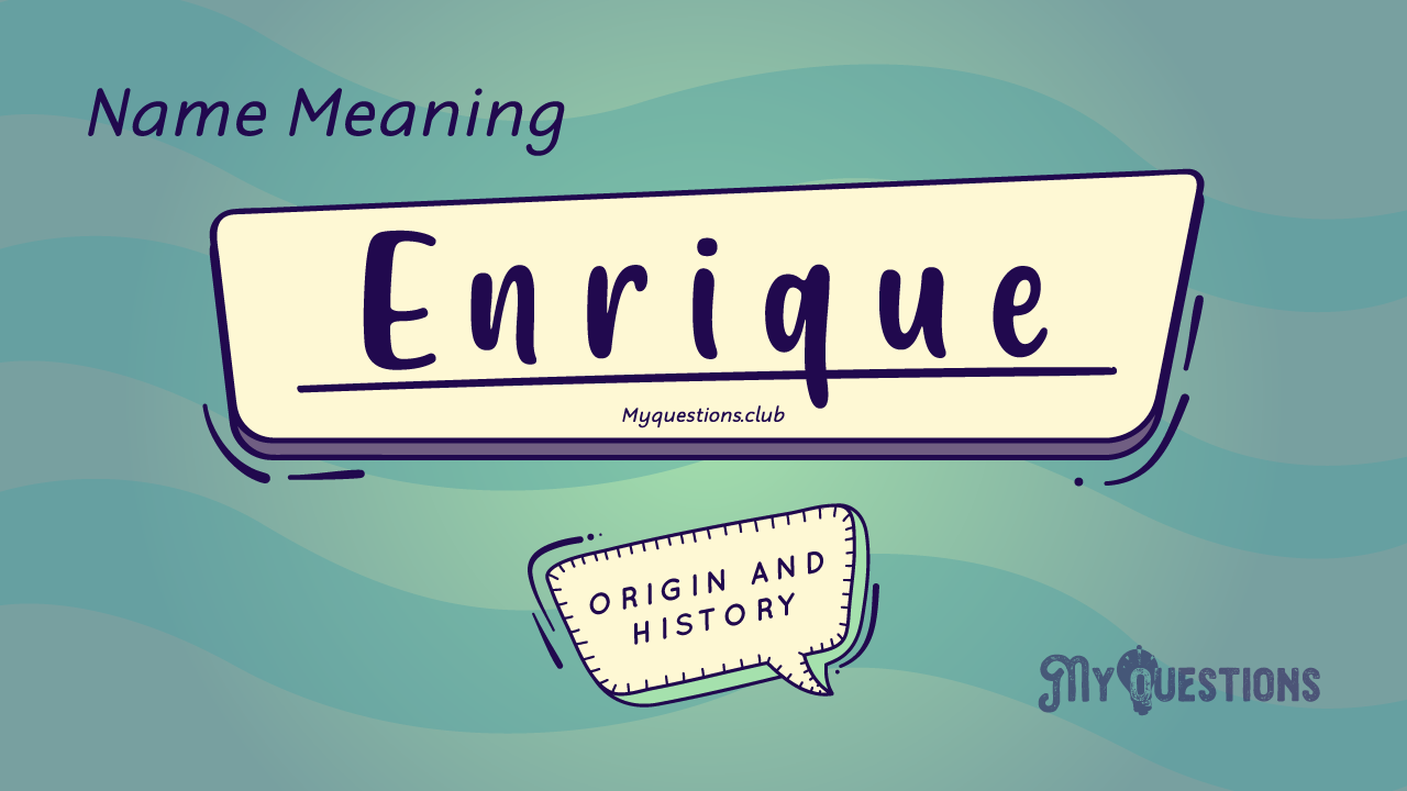 ENRIQUE NAME MEANING
