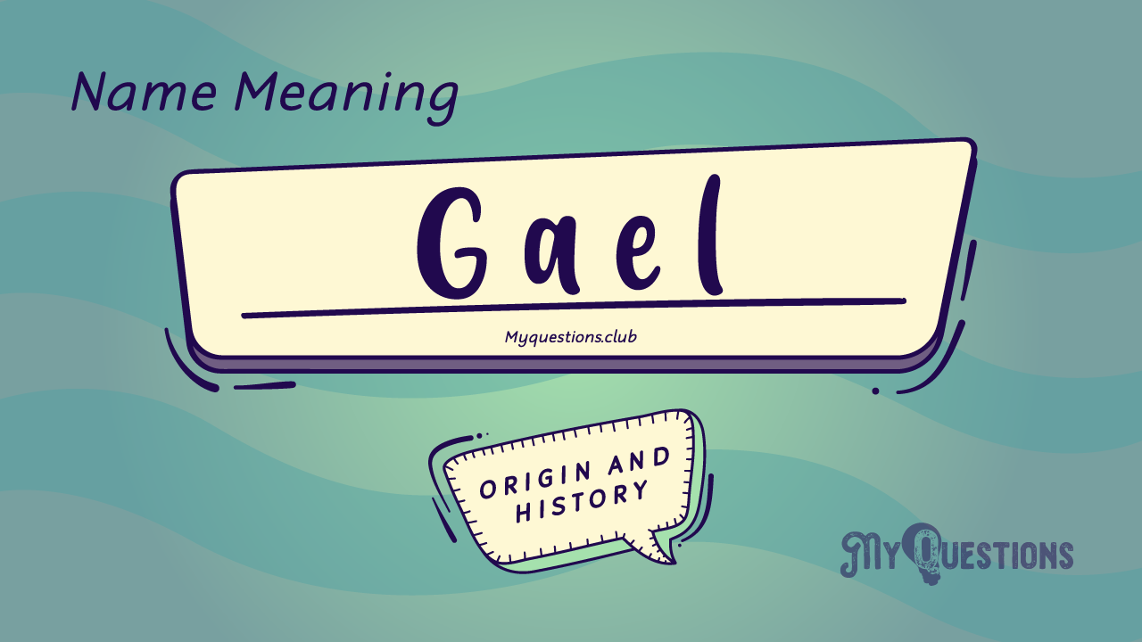GAEL NAME MEANING