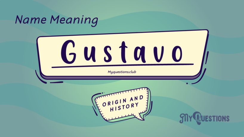 GUSTAVO NAME MEANING